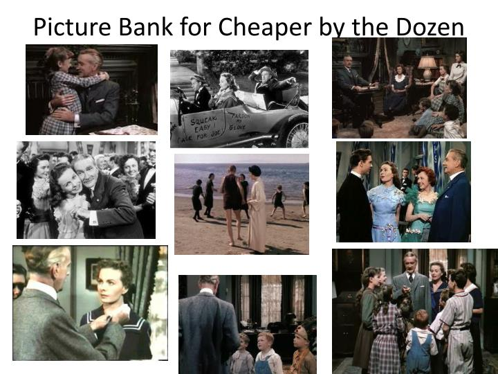 Picture Bank for Cheaper by the Dozen