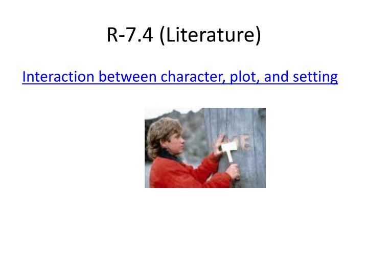 R-7.4 (Literature)