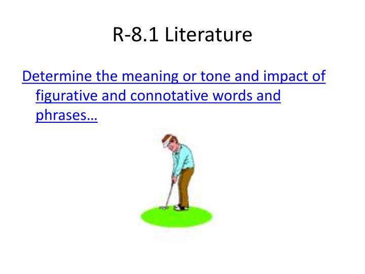 R-8.1 Literature