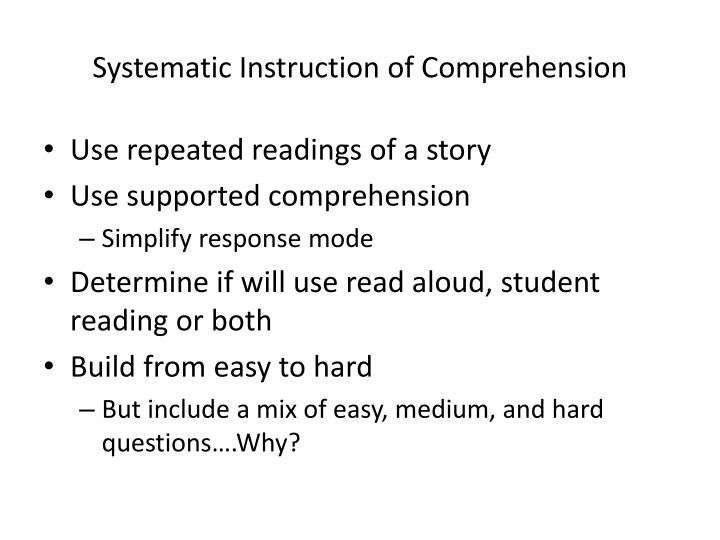 Systematic Instruction of Comprehension
