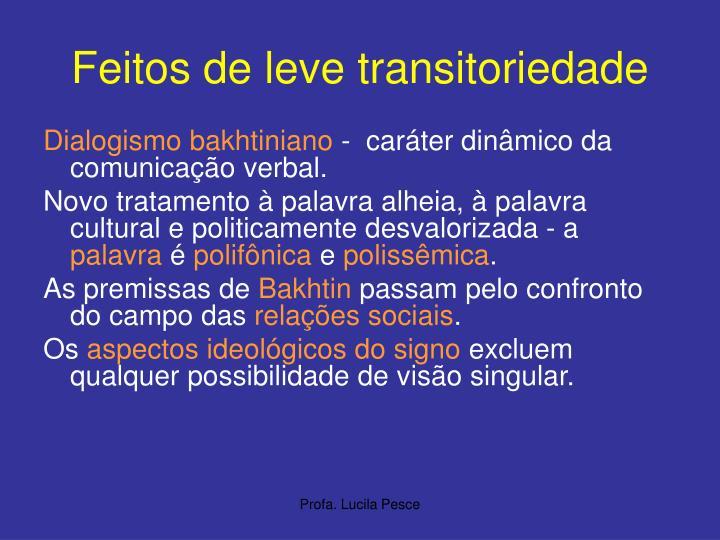 Feitos de leve transitoriedade