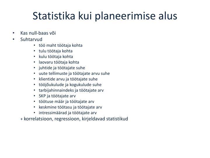 Statistika kui planeerimise alus