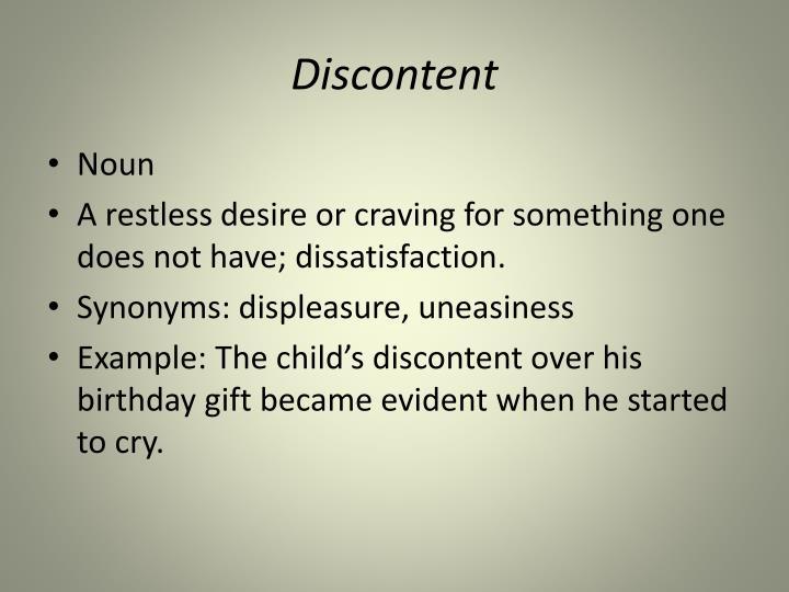 Discontent