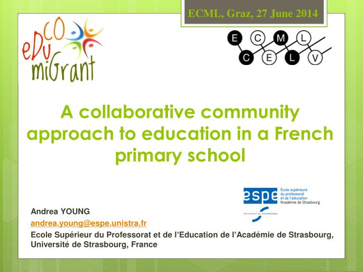A collaborative community approach to education in a french primary school