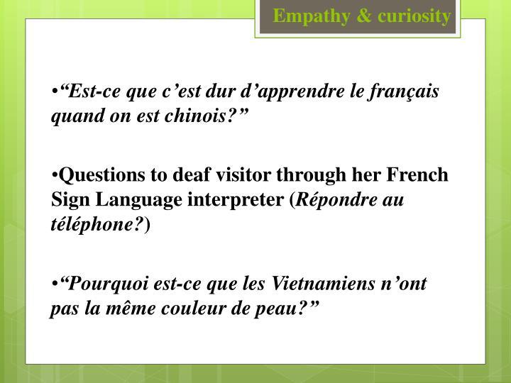 Empathy & curiosity