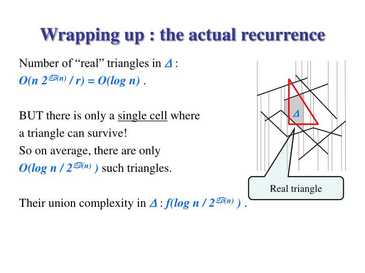 Wrapping up : the actual recurrence