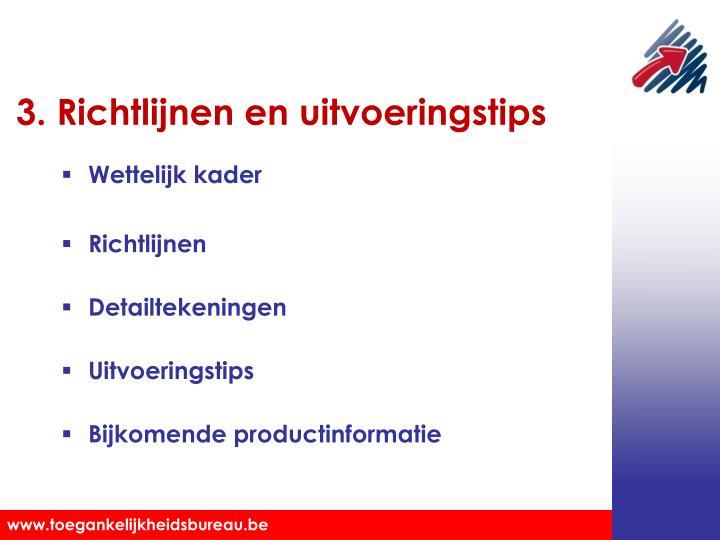 3. Richtlijnen en uitvoeringstips