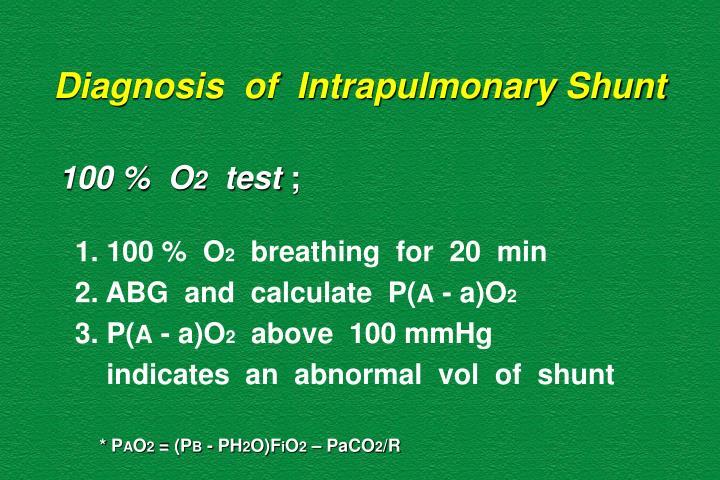 Diagnosis  of  Intrapulmonary Shunt