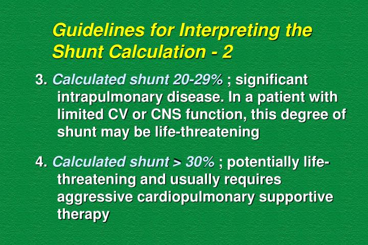 Guidelines for Interpreting the Shunt Calculation - 2