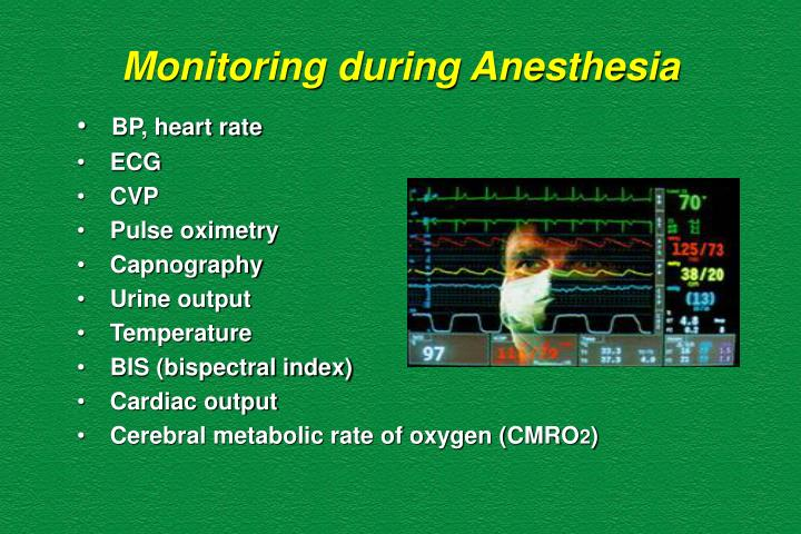 Monitoring during Anesthesia