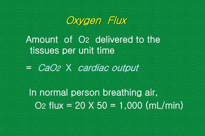 Oxygen  Flux