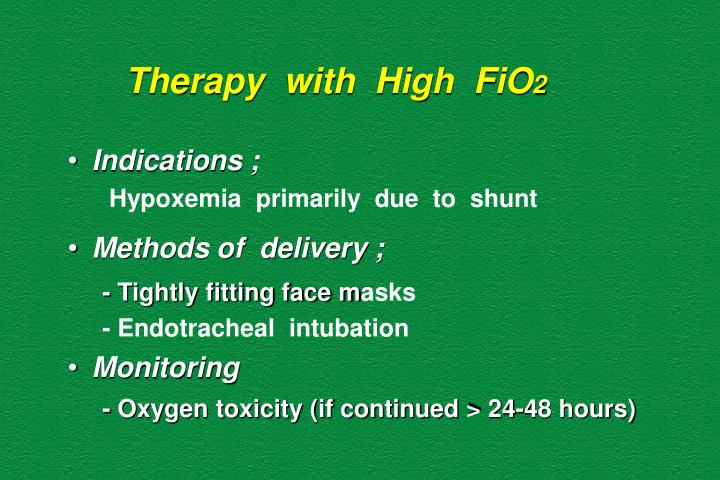 Therapy  with  High  FiO