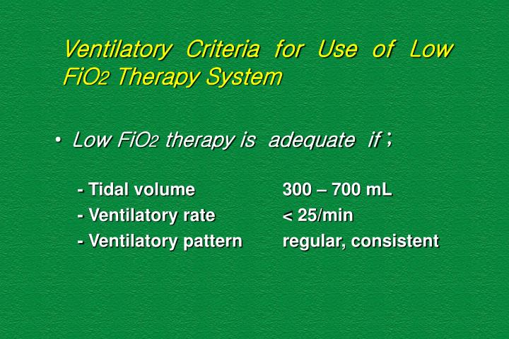 Ventilatory  Criteria  for  Use  of