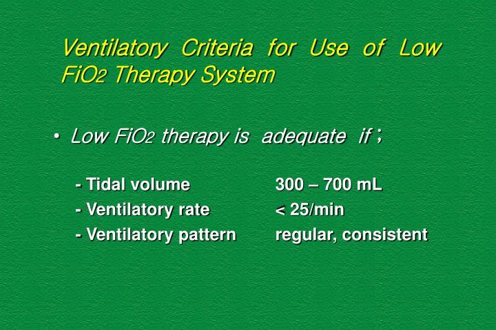 Ventilatory  Criteria  for  Use  of