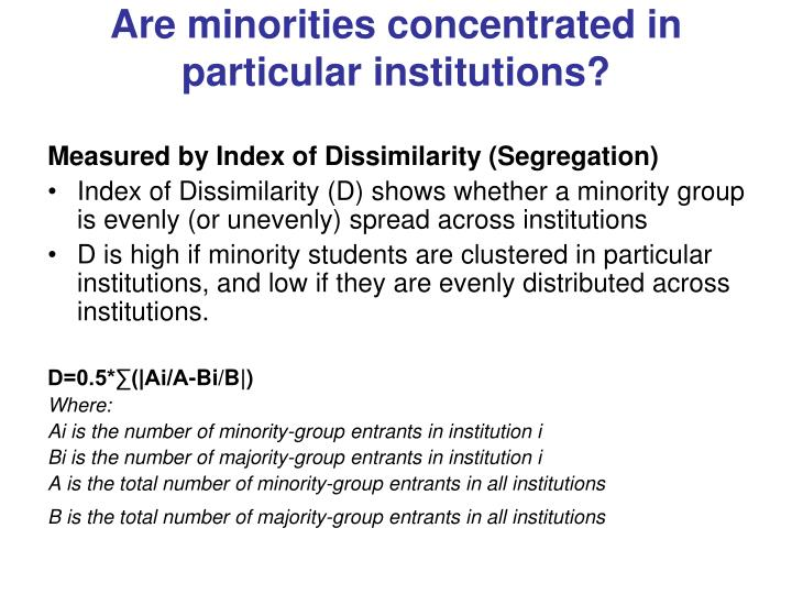 Are minorities concentrated in particular institutions?