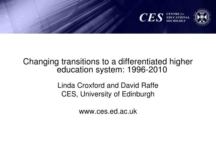Changing transitions to a differentiated higher education system: