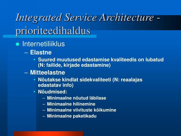 Integrated Service Architecture