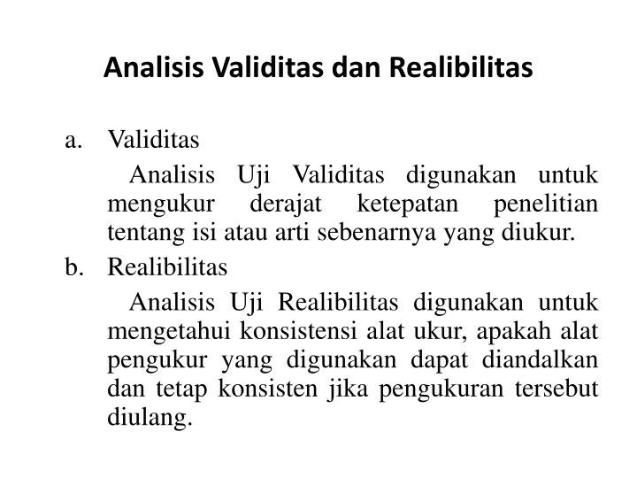 Analisis Validitas dan Realibilitas