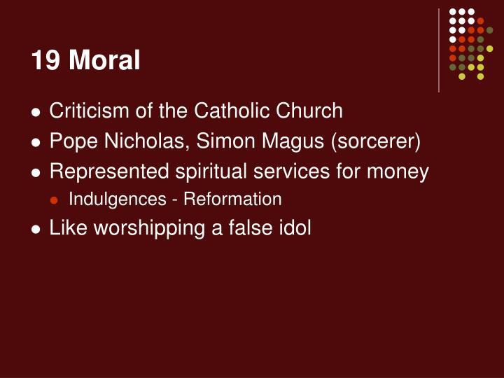 19 Moral