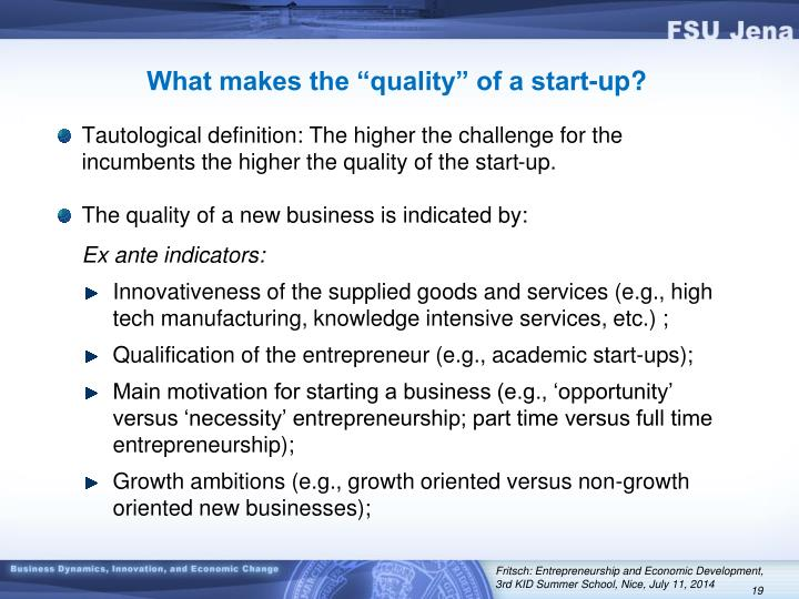 "What makes the ""quality"" of a start-up?"