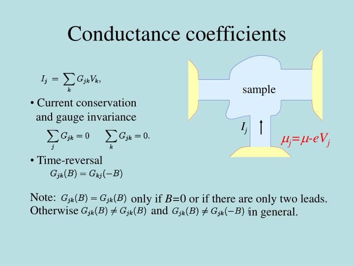 Conductance coefficients