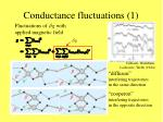 conductance fluctuations 1
