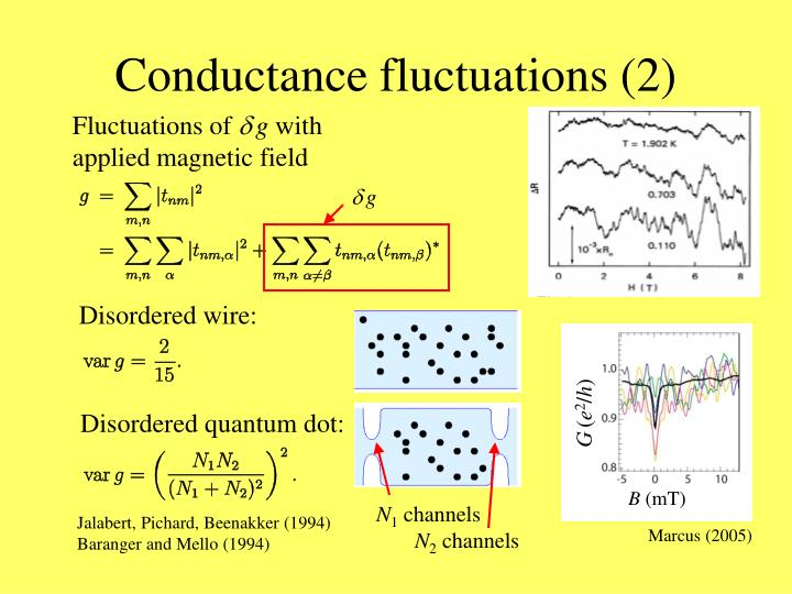 Conductance fluctuations (2)