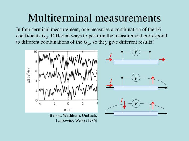 Multiterminal measurements