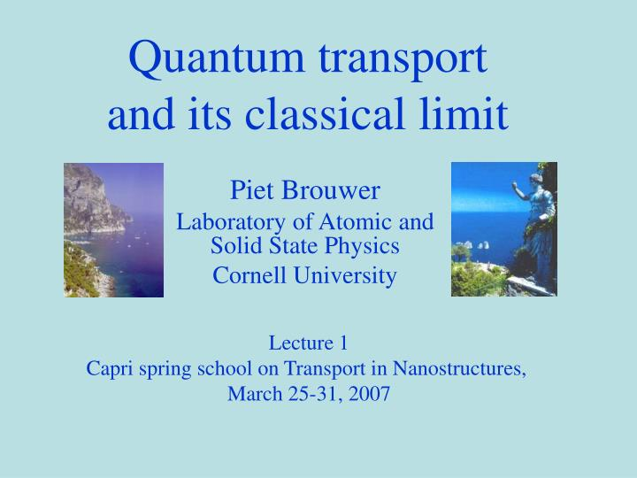 Quantum transport and its classical limit