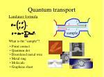 quantum transport2