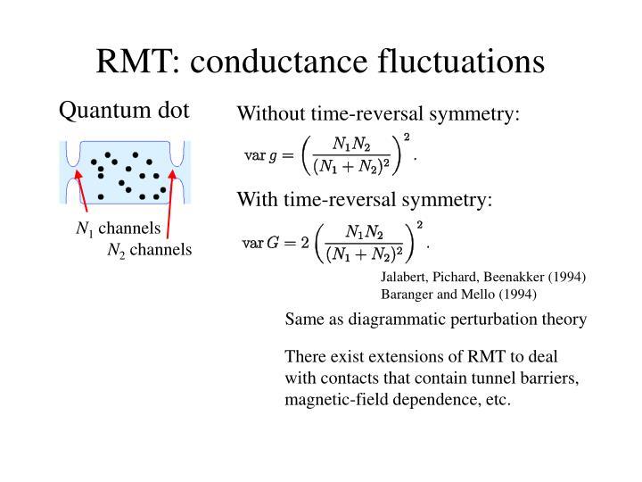 RMT: conductance fluctuations