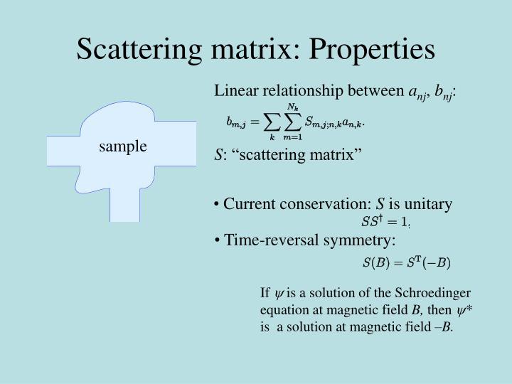 Scattering matrix: Properties