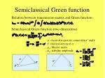 semiclassical green function