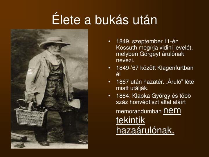 1849. szeptember 11-én Kossuth megírja vidini levelét, melyben Görgeyt árulónak nevezi.