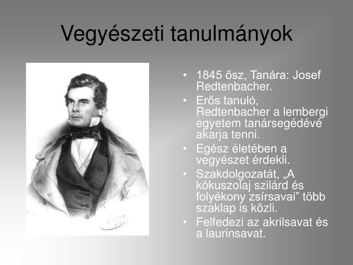1845 ősz, Tanára: Josef Redtenbacher.