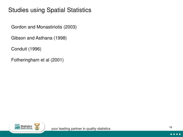 Studies using Spatial Statistics