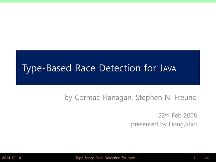 Type based race detection for j ava