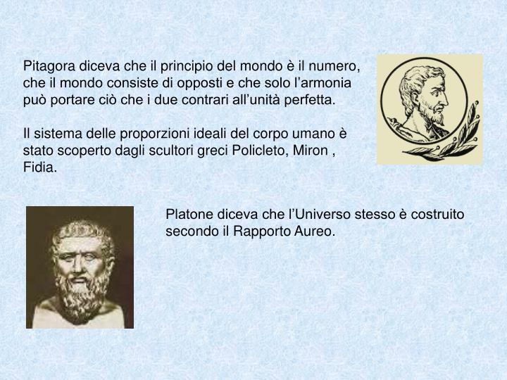 Pitagora diceva che il principio del mondo è il numero