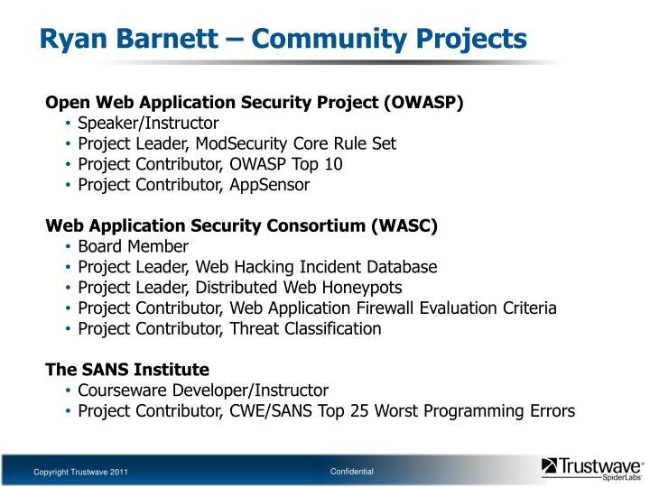 Ryan Barnett – Community Projects