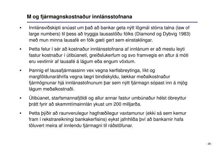 M og fjármagnskostnaður innlánsstofnana