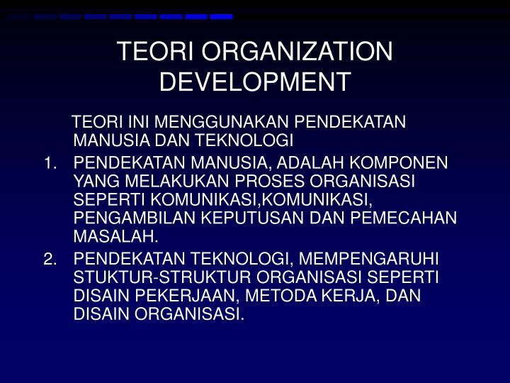 TEORI ORGANIZATION DEVELOPMENT
