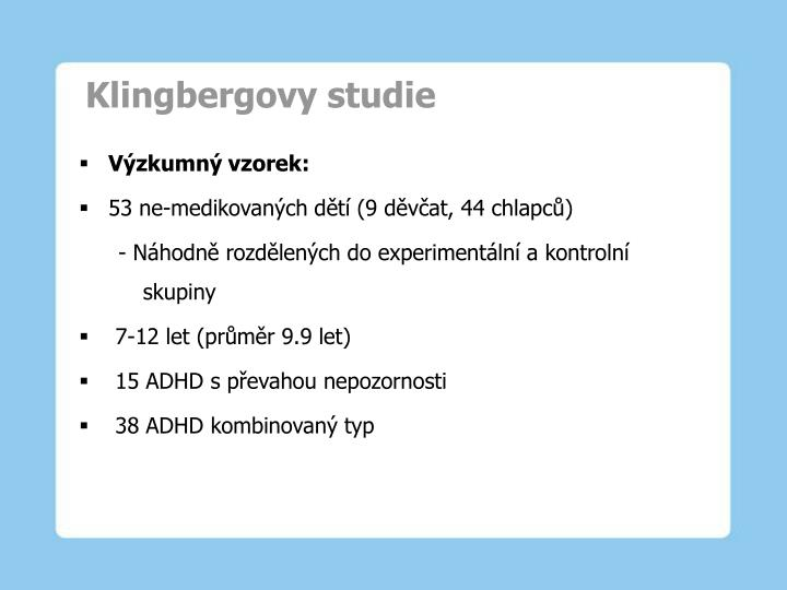 Klingbergovy studie