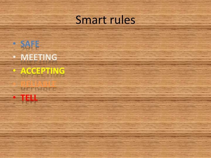 Smart rules