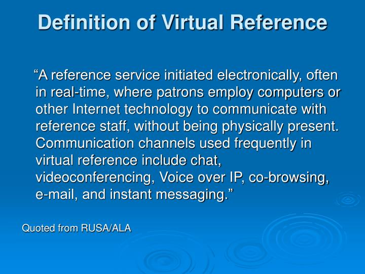 Definition of Virtual Reference