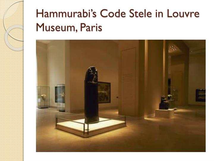 Hammurabi's Code Stele in Louvre Museum, Paris