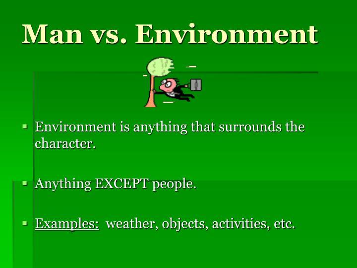 Man vs. Environment