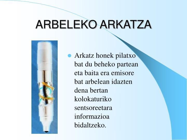 ARBELEKO ARKATZA