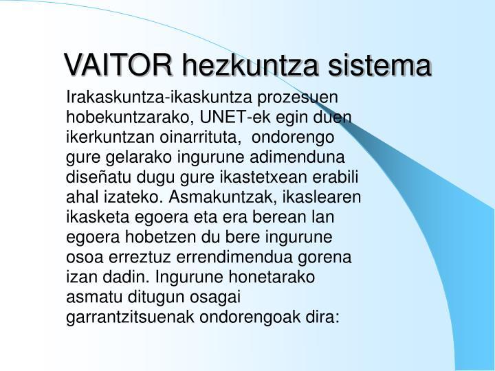 VAITOR hezkuntza sistema