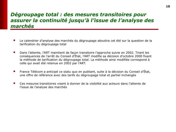 Dégroupage total : des mesures transitoires pour assurer la continuité jusqu'à l'issue de l'analyse des marchés