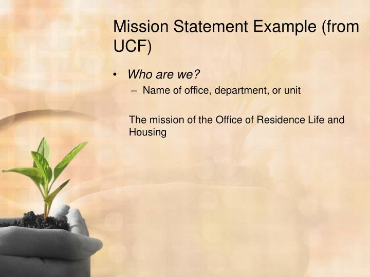 Mission Statement Example (from UCF)